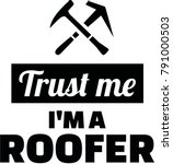 trust me i am a roofer with... | Shutterstock .eps vector #791000503