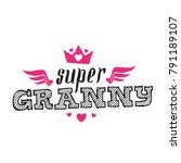 super granny   vector poster or ... | Shutterstock .eps vector #791189107