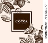 vector frame with cocoa. hand... | Shutterstock .eps vector #791238277