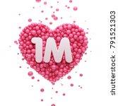 1m or 1000000 followers thank...   Shutterstock . vector #791521303