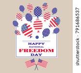 national freedom day. freedom... | Shutterstock .eps vector #791686537