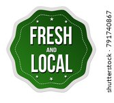 fresh and local label or... | Shutterstock .eps vector #791740867