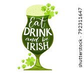 eat  drink and be irish. funny... | Shutterstock .eps vector #792311647