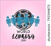 world leprosy day. leprosy... | Shutterstock .eps vector #792544873
