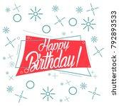 happy birthday  beautiful... | Shutterstock .eps vector #792893533