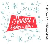 happy father's day  beautiful... | Shutterstock .eps vector #792920317