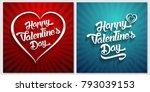 happy valentines day...   Shutterstock . vector #793039153