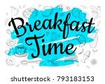 food poster print lettering.... | Shutterstock .eps vector #793183153