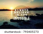 inspirational quote   always...   Shutterstock . vector #793405273