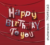 happy birthday greeting card.... | Shutterstock .eps vector #793491163