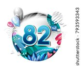 82nd anniversary background... | Shutterstock .eps vector #793593343