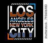 los angeles city vintage...   Shutterstock .eps vector #793606483