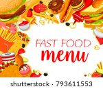 fast food meals and snacks menu ... | Shutterstock .eps vector #793611553
