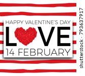 happy valentine's day... | Shutterstock .eps vector #793637917
