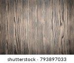 aged grey wood slats wall... | Shutterstock . vector #793897033