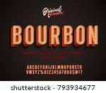 """Bourbon"" Vintage 3D Alphabet. Retro Whiskey Label Typeface. Vector Font Illustration | Shutterstock vector #793934677"