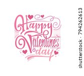 happy valentine's day. hand...   Shutterstock .eps vector #794262613