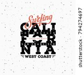california surfing typography.... | Shutterstock .eps vector #794274697