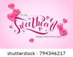 sweet heart calligraphic... | Shutterstock .eps vector #794346217