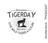 international tiger day emblem. ... | Shutterstock .eps vector #794362267