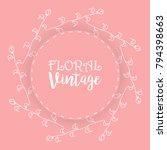floral background  vintage... | Shutterstock .eps vector #794398663