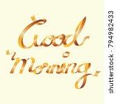good morning calligraphy ribbon ... | Shutterstock .eps vector #794982433