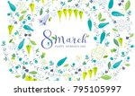8 march floral vector greeting... | Shutterstock .eps vector #795105997