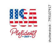 presidents day. typographic... | Shutterstock .eps vector #795107917