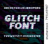 glitch alphabet font. oblique... | Shutterstock .eps vector #795145987