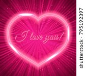 i love you  hot pink retro... | Shutterstock .eps vector #795192397