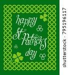 hand written green st. patrick... | Shutterstock .eps vector #795196117