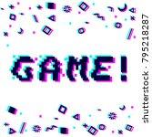 vector game phrase in pixel art ... | Shutterstock .eps vector #795218287