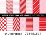 Valentine's Day Red and Pink Polka Dots, Chevron and Diagonal and Horizontal Stripes Vector Patterns.  Modern Minimal Backgrounds. Various Size Spots and Lines. Pattern Tile Swatches Included.  | Shutterstock vector #795451537