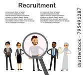 magnifying glass and candidates ... | Shutterstock .eps vector #795491287