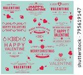 valentine typographic vector... | Shutterstock .eps vector #795619147