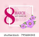 pink of 8 march greeting card... | Shutterstock .eps vector #795684343