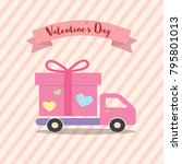 happe valentines day delivery... | Shutterstock .eps vector #795801013