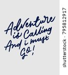 """adventure is calling and i... 