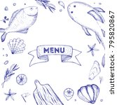 hand drawn seafood menu with... | Shutterstock .eps vector #795820867