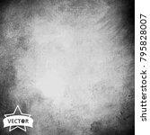 vector grunge texture backgorund | Shutterstock .eps vector #795828007