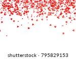 valentine's day background.... | Shutterstock . vector #795829153