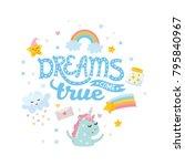 dreams come true. nursery... | Shutterstock .eps vector #795840967