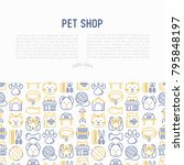 pet shop concept with thin line ... | Shutterstock .eps vector #795848197