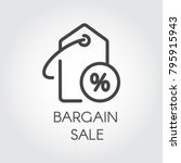 bargain sale icon. simple label ... | Shutterstock .eps vector #795915943
