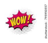 wow pop art and comic speech... | Shutterstock .eps vector #795950557