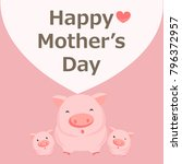happy mother's day greeting... | Shutterstock .eps vector #796372957