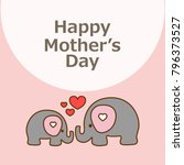 happy mother's day greeting... | Shutterstock .eps vector #796373527