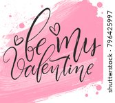 be my valentine celebration... | Shutterstock .eps vector #796425997