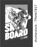 freeride snowboarder in motion. ... | Shutterstock .eps vector #796467817
