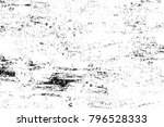 grunge black and white pattern. ... | Shutterstock . vector #796528333